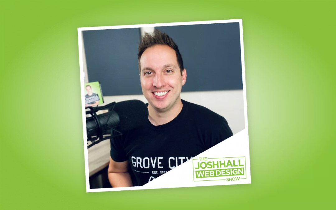 Online! EP5 with Josh Hall, Finding the Best Web Designer to work with